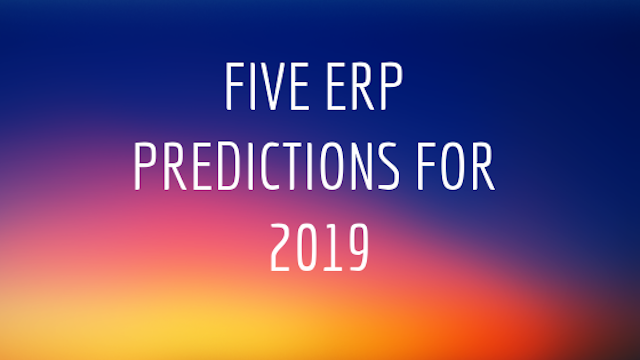 Cloud, AI and the rise of blockchain: five ERP predictions for 2019